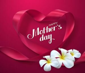 Happy Mothers Day Greetings, Quotes, Sayings 2020
