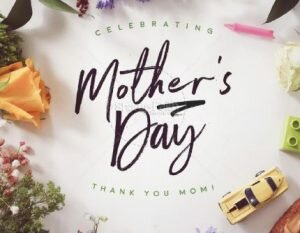 Happy Mother Day 2020 Celebration Ideas
